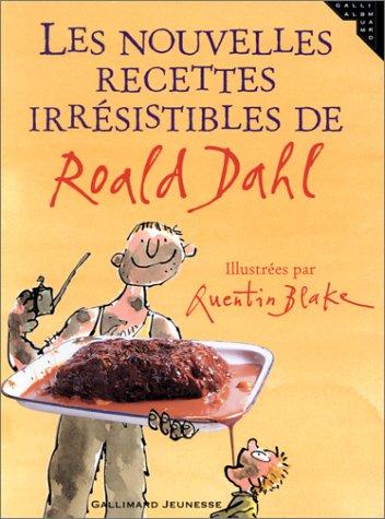 Les Nouvelles Recettes irrésistibles de Roald Dahl