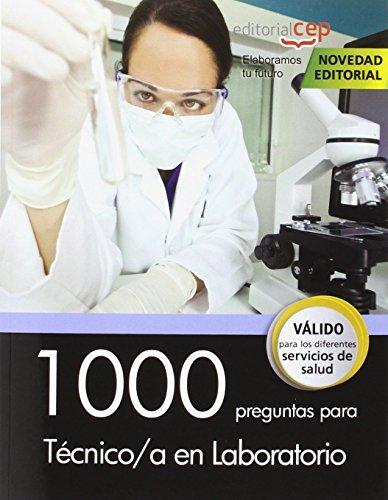Descargar Libro 1000 preguntas para Técnico/a en Laboratorio de Luis Medina Peña