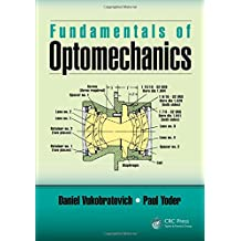 Fundamentals of Optomechanics (Optical Sciences and Applications of Light)