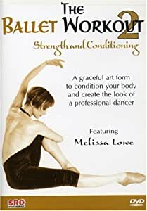 Ballet Workout 2: Strength & Conditioning [DVD] [Region 1] [US Import] [NTSC]