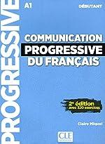 Communication progressive du français - Niveau débutant - Livre + CD - 2ème édition - Nouvelle couverture de Claire Miquel