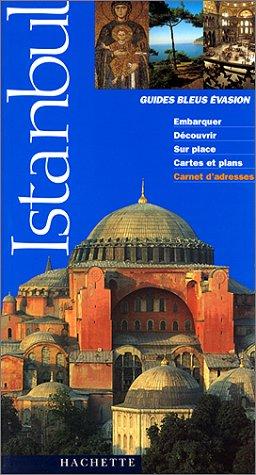Guide Bleu Évasion : Istanbul par Guide Bleu Évasion
