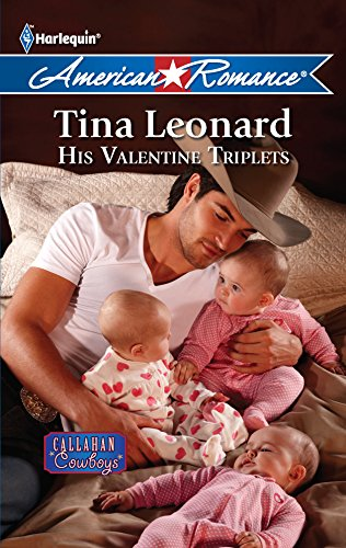 His Valentine Triplets (Harlequin American Romance: Callahan Cowboys)