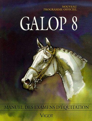 Galop 8 : Programme officiel