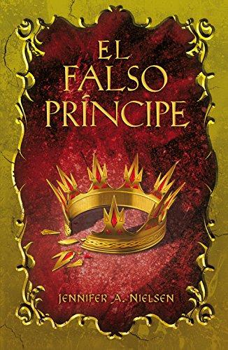 El falso príncipe (El Falso Príncipe 1) (Sin límites) por Jennifer A. Nielsen