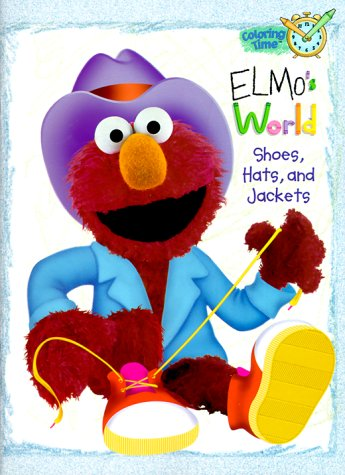 Elmo's World: Shoes, Hats and Jackets (Coloring Book) Elmo Hat