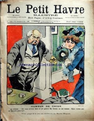 PETIT HAVRE ILLUSTRE (LE) [No 50] du 16/12/1900 - HUMEUR DE CHIEN PAR F. BAC HISTOIRE MARSEILLASIE PAR GOG