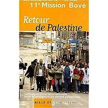 Retour de Palestine. Campagne civile internationale pour la protection du peuple palestinien