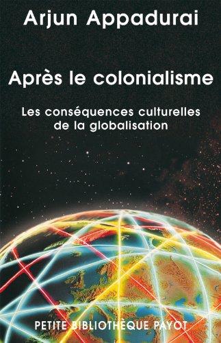 Aprs le colonialisme : Les consquences culturelles de la globalisation