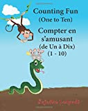 Counting Fun. Compter en s amusant: Children's Picture Book English-French (Bilingual Edition),French children's book,French Baby book,Childrens ... 2 (Bilingual French books for children)