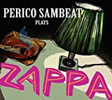 Plays Zappa
