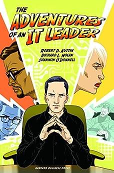 Adventures of an It Leader de [Austin, Robert D., Nolan, Richard L., O'Donnell, Shannon]