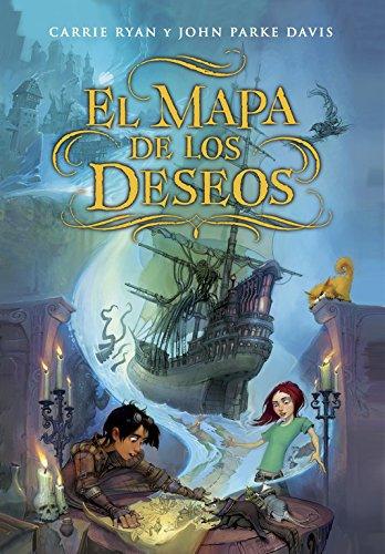 El mapa De Los Deseos par Carrie Ryan/John Parke Davis