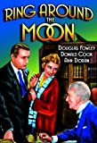Ring Around The Moon by Donald Cook