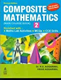 Composite Mathematics Main Course (Book-2) 1 Edition price comparison at Flipkart, Amazon, Crossword, Uread, Bookadda, Landmark, Homeshop18