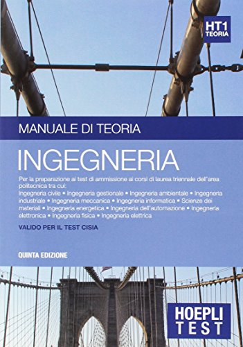 Hoepli test. Ingegneria. Manuale di teoria per i test di ammissione all'universit: 1