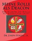Meine Rolle als Deacon: Der Diakon ist Rolle: aus biblischer Sicht