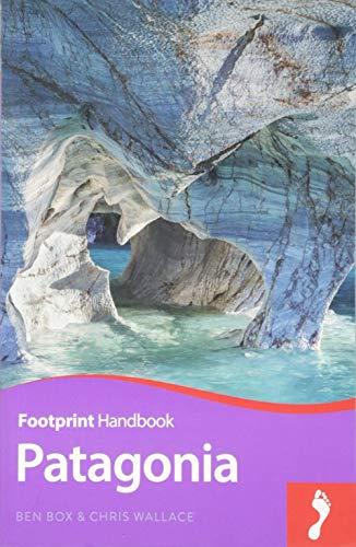 Patagonia (Footprint Handbook) por Ben Box