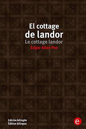El cottage de Landor/Le cottage landor: (Edición bilingüe/Édition bilingue) por Edgar Poe