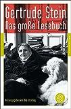 Das große Lesebuch (Fischer Klassik) - Gertrude Stein