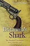 Britannia's Shark: The Dawlish Chronicles April - September 1881: Volume 3
