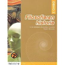 Filosofiaren Historia: Friedrich Nietzsche -DBHO 2-: IV. XIX. Mendeko eta egungo Filosofia (i.bai) - 9788483257630