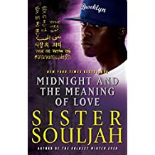 Midnight and the Meaning of Love (The Midnight Series) by Sister Souljah (2011-10-04)