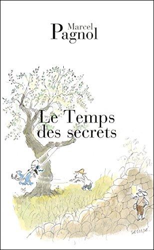 Le temps des secrets par Marcel Pagnol