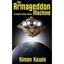 The Armageddon Machine: a science fiction novella