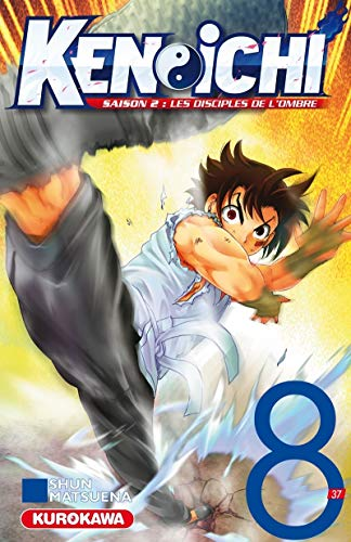 Ken-ichi - saison 2, Les Disciples de l'ombre - tome 08 (8) par Shun MATSUENA