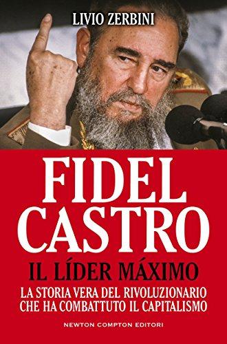 fidel-castro-il-lder-mximo-enewton-saggistica
