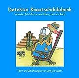 Detektei Knautschdidelpink: Hein die Schildkröte vom Rhein, drittes Buch