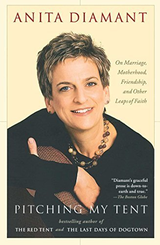Portada del libro Pitching My Tent: On Marriage, Motherhood, Friendship, and Other Leaps of Faith by Anita Diamant (2005-10-04)