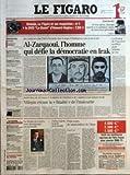 Telecharger Livres FIGARO LE No 18812 du 28 01 2005 AUSCHWITZ 60 ANS APRES L EUROPE APPELLE A LA VIGILANCE CONTRE DE NOUVEAUX GENOCIDES PRAGMATISME BRITANNIQUE LA CRISE COUVE ENTRE DJIBOUTI ET LA FRANCE L ESPAGNE DE ZAPATERO CRITIQUEE PAR LE VATICAN SARKOZY ARPENTE LE TERRAIN PARIS LE QUAI D ORSAY ET LE TGI DEMENAGENT ENQUETE SUR LES TRANSFERTS DU PSG VIF DEBAT SUR LE TARIF DES COMPLEMENTAIRES SANTE MATIGNON MET LES DEPENSES SOUS PRESSION NOKIA RELEVE LA TETE BEN LADEN EN A FAIT (PDF,EPUB,MOBI) gratuits en Francaise