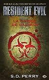 Resident Evil , Tome 2: La Crique de Caliban