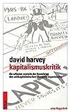 Kapitalismuskritik: Die urbanen Wurzeln der Finanzkrise Den antikapitalistischen ?bergang organisieren