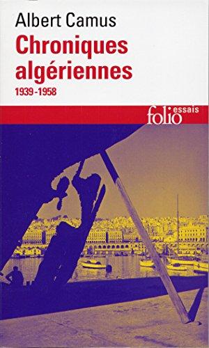 Actuelles, III:Chroniques algériennes: (1939-1958) (Folio Essais) por Albert Camus