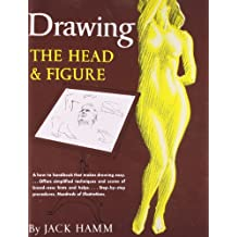 Drawing the Head and Figure: A How-To Handbook That Makes Drawing Easy