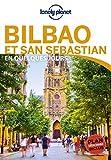 Bilbao et San Sebastien En quelques jours - 2ed