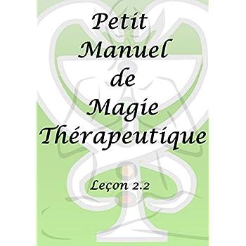 Petit manuel de magie thérapeutique
