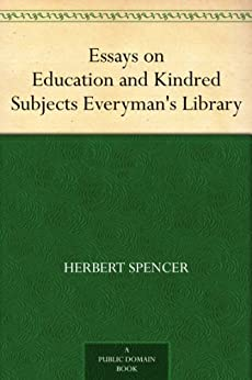 herbert spencer essay In this previously unpublished essay, edward caird attacks spencer's transfigured realism,  yet the primary foci of the essay were herbert spencer's writings,.