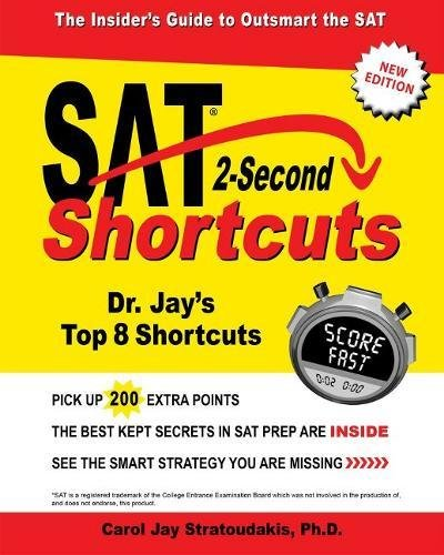 SAT 2-Second Shortcuts: The Insider\'s Guide to the New SAT