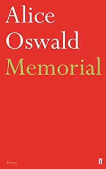 Memorial by [Oswald, Alice]