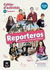 Reporteros 5e (A1) - Cahier d'activités d'espagnol