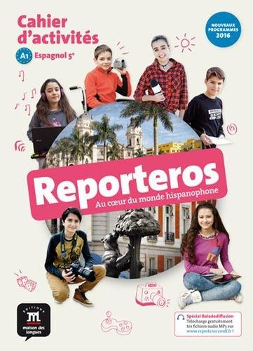 Espagnol 5e A1 Reporteros : Cahier d'activités