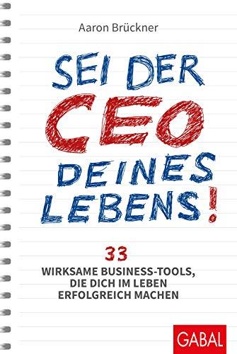 ebens!: 33 wirksame Business-Tools, die dich im Leben erfolgreich machen (Dein Erfolg) ()