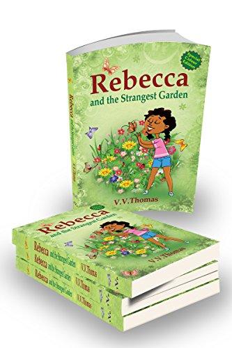 Rebecca and the Strangest Garden (The Rebecca\'s Garden Series) eBook ...