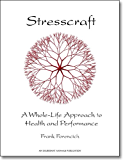Stresscraft: A Whole-Life Approach to Health and Performance (English Edition)