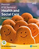 BTEC National Health and Social Care Student Book 2: For the 2016 specifications (BTE...