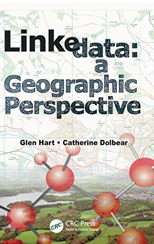 Linked Data: A Geographic Perspective by Hart, Glen, Dolbear, Catherine (2013) Hardcover